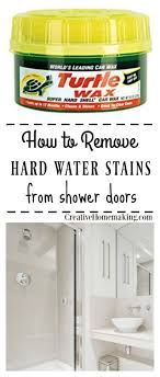 these expert cleaning tips will help you remove hard water stains and hard water deposits from removing hard water stains from glass shower doors