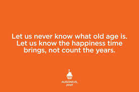 Old Age Quotes Impressive Quotes That Make You Feel Better About Getting Older Reader's Digest