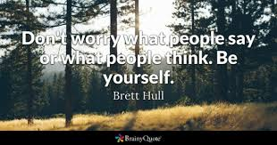 People Say Quotes BrainyQuote Inspiration You Know What They Say Quotes