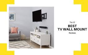 best tv wall mount in 2021 top 12