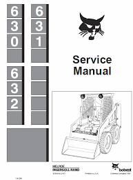 bobcat 630 631 and 632 skid steer loader operating and service manual