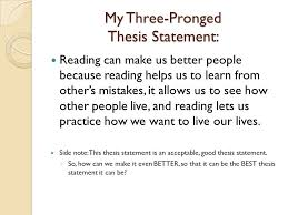 three pronged thesis statements ppt  7 my three pronged thesis statement