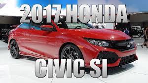 2017 Honda Civic Si | Specs & Info - YouTube