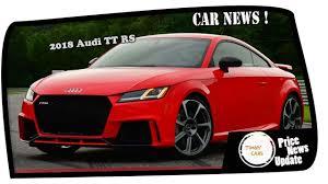 2018 audi tt rs price. fine 2018 must watch 2018 audi tt rs price u0026 spec for 2018 audi tt rs price