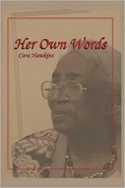 Amazon.com: Her Own Words (9781500177317): Hawkins, Cora: Books