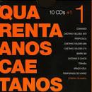 Quarenta Anos Caetanos, Vol. 1: 1967-1974