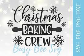 Flour sack towel original song lyric tea towels all | etsy. Christmas Baking Crew Svg Christmas Shirt Svg Png Pdf Dxf 160670 Svgs Design Bundles