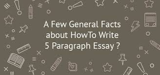 Do Essays Have Paragraphs How To Write An A 5 Paragraph Essay Tips Exaple Rubric Outline