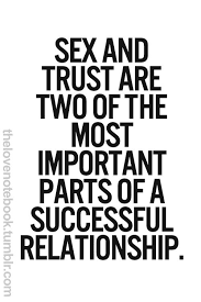 Trust Quotes For Relationships Gorgeous Make Tht SEX And TRUST RRR Absolutely THE 48 Most Important