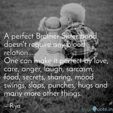 Quotes About A Brother And Sister Bond Walkingonadream