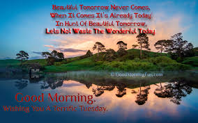 Tuesday Good Morning Quotes Best of Good Morning Quotes On Knowledge Wishing You A Terrific Tuesday