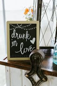 Love Wedding Decorations 17 Best Ideas About Drunk In Love On Pinterest Drunk Wedding