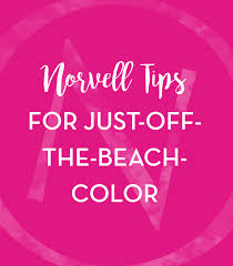 Sunless Tanning Guide Norvell Tips For A Perfect Tan