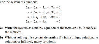 for the system of equations 2x 2x2 5x 7x4 xi