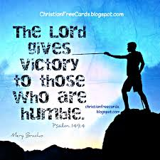 Christian Quotes On Victory Best Of The Lord Gives Victory To Those Who Are Humble Christian Card Free