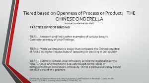 differentiating instruction wilkes county middle grade ela ss chinese cinderella a novel by adeline yen mah practice of foot binding tier 1 research and 3 other examples of cultural beauty compose an essay