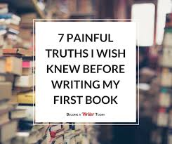 best becoming a writer ideas book writing tips 10 painful writing truths i wish someone told me before i decided to become a writer