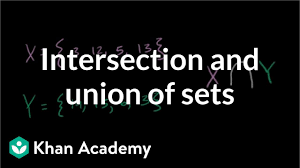 Venn Diagram Formula For 4 Sets Intersection And Union Of Sets Video Khan Academy
