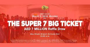 Raffle Draw Application Super 7 Big Ticket Aed 7 Million Raffle Draw At Abu Dhabi Airport