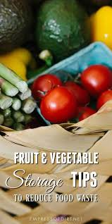 How Long Can You Store Fresh Fruits And Vegetables And What