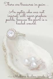 Quotes About Pearls And Friendship Gorgeous An Oyster Who Was Not Injured Will Never Produce Pearls Because