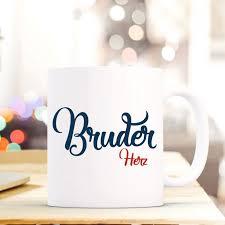 Tasse Becher Mit Spruch Bruder Herz Geschenk Kaffeebecher