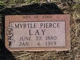 Myrtle E Pierce Lay (1880-1919) - Find A Grave Memorial