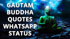 Gautam Buddha Quotes Status Whatsapp Status Video Download Whatsapp Status Buddha Buddhism