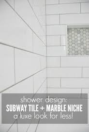 Image Subway Tile Shower Tile Design Using White Subway Tile And Marble Tile Niche Pinterest Shower Design Subway Tile And Marble Tile Niche The Sweetest Digs