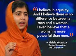 Malala Quotes New Equality Quotes I Believe There Is No Difference Between A Man And