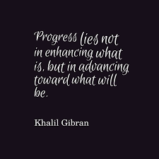 Quotes About Progress Mesmerizing Khalil Gibran Quote About Progress Awesome Quotes About Life