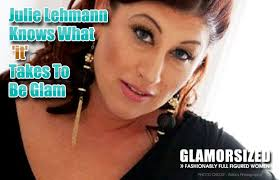 "Julie-Lehmann-Knows-What-IT-Takes-To-Be-. To me ""GLAM"" comes from within. It's that confidence that comes from self-awareness and your own personal journey. - Julie-Lehmann-Knows-What-IT-Takes-To-Be-Glam"