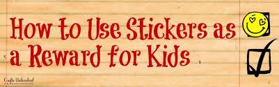 Sticker Reward Charts For Kids Crafts Unleashed