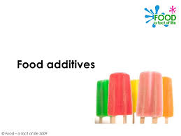 food additives ppt food additives© food a fact of life 2009