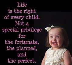 Pro Life Quotes Inspiration Download Pro Life Quotes Homean Quotes Down Syndrome Pinterest