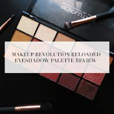 makeup revolution reloaded eyeshadow palette review