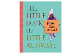 the little book of little activists by penguin young readers