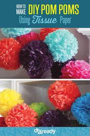 exquisite diy tissue paper poms make decorations how to make tissue paper pom poms diy projects