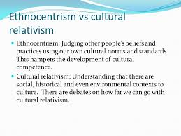 ethnocentrism and cultural relativity essay