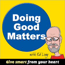Doing Good Matters Podcast Helping Charity Donors And Charity