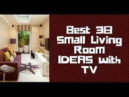 best 38 small living room ideas with tv