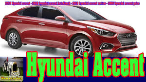 2018 hyundai accent.  accent 2018 hyundai accent  hyundai hatchback  review new cars buy with l