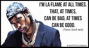 Travis Scott Quotes New Travis Scott Said Quotes 48 Motto Cosmos Wonderful People Said