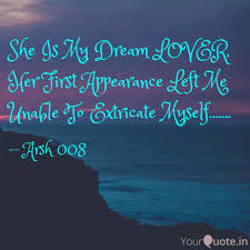 Dream Lover Quotes Best Of She Is My Dream LOVER He Quotes Writings By Arsh Infinity