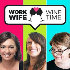 Work Wife Wine Time