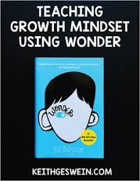 3 growth mindset principles you can teach your students using wonder