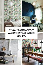 wallpaper accent walls that are worth pinning cover