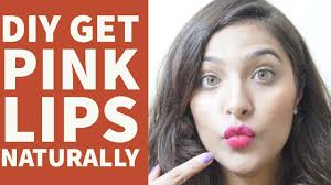 how to get pink lips overnight 100 working baby soft pink lips naturally anubha makeup and beauty
