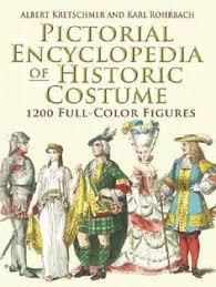 pictorial encyclopedia of historic costume 1200 full color figures dover fashion and costumes
