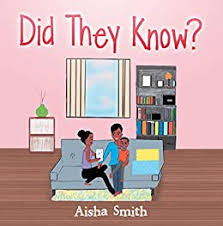 Did They Know? - Kindle edition by Smith, Aisha. Children Kindle eBooks @  Amazon.com.